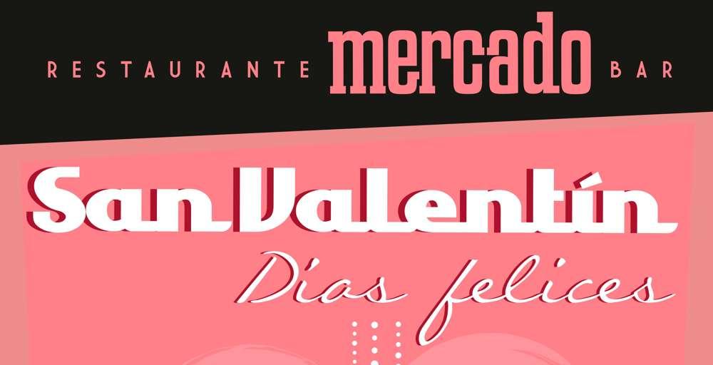 Restaurante Mercado de Varillas -Portada San Valentín